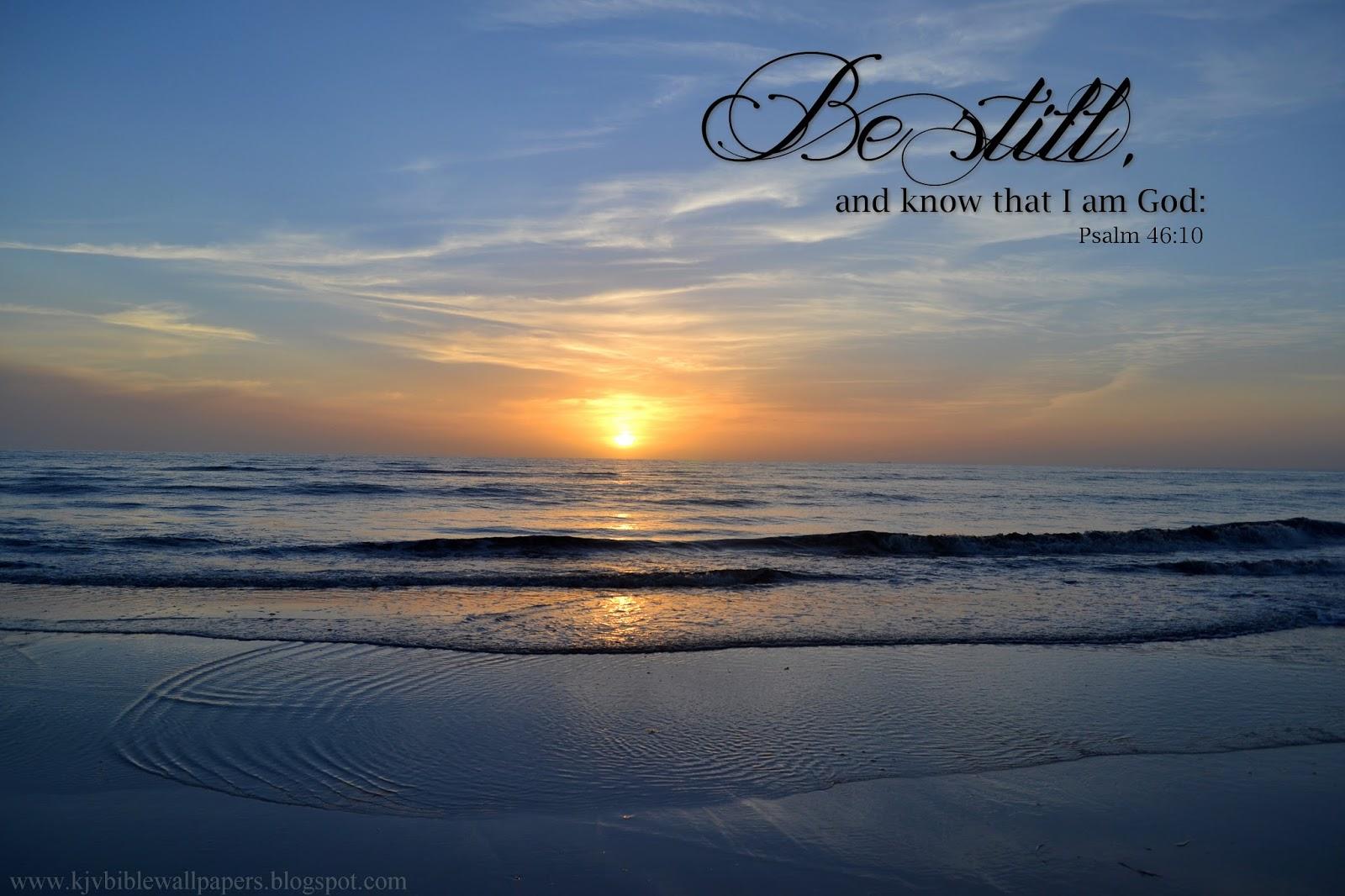Be still   Psalm 4610 1600x1066