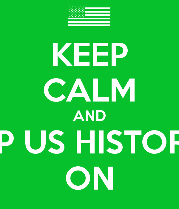 KEEP CALM AND AP US HISTORY ON   KEEP CALM AND CARRY ON Image 600x700