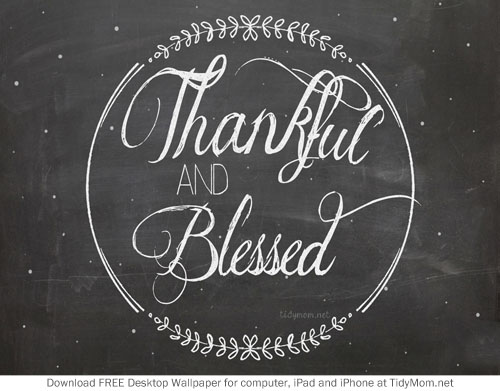 Thankful and Blessed November Chalkboard Wallpaper for Desktop iPhone 500x391