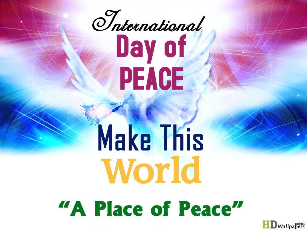 International Day of Peace 2013 HD Wallpaper World Peace 1024x768