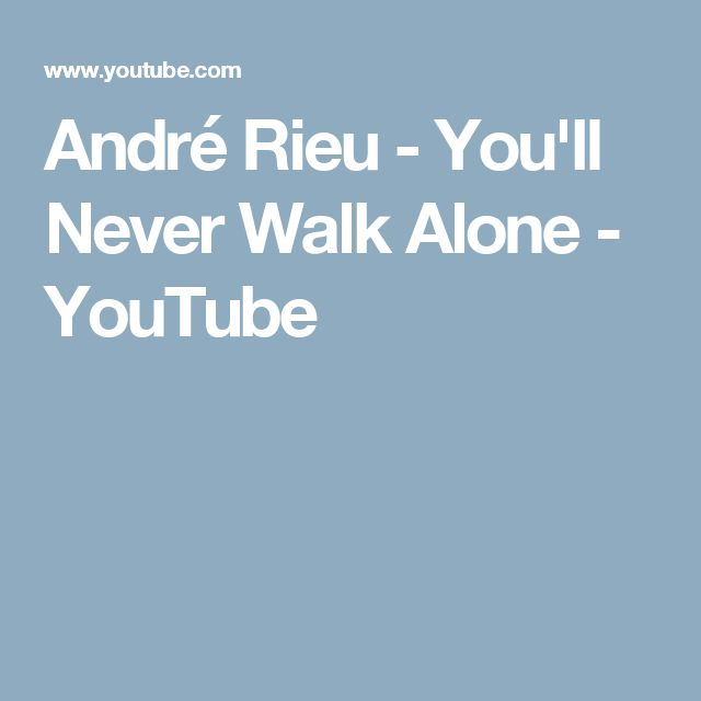 17 best ideas about Youll Never Walk Alone 640x640