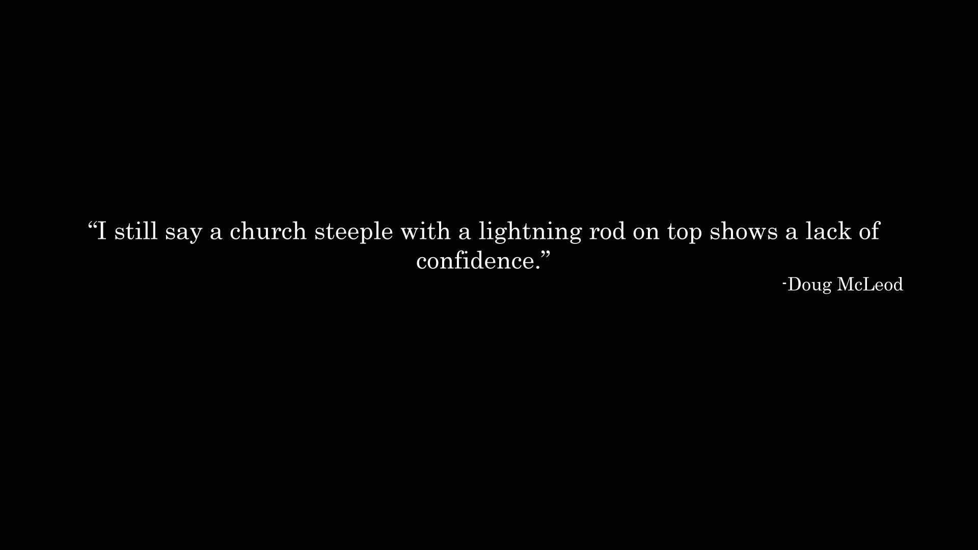 McLeod BW Black Atheist Church Steeple text humor wallpaper background 1920x1080