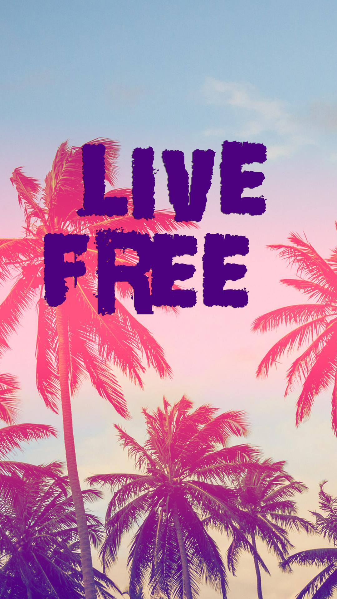 31 Live Free Wallpaper On Wallpapersafari