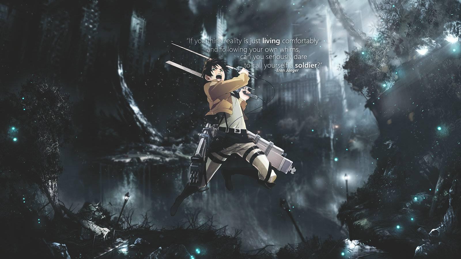 eren jaeger quote Attack on Titan Wallpaper 1600x900