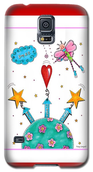 Tracy Campbell Galaxy S5 Cases   Keep At It Galaxy S5 Case by Tracy 324x600