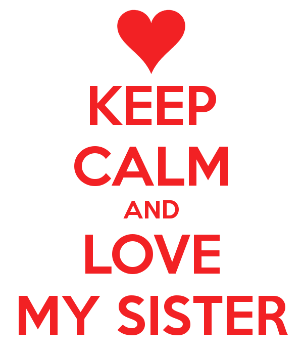 Similar Galleries I Love My Sister Quotes I Love My Sister Quotes 600x700