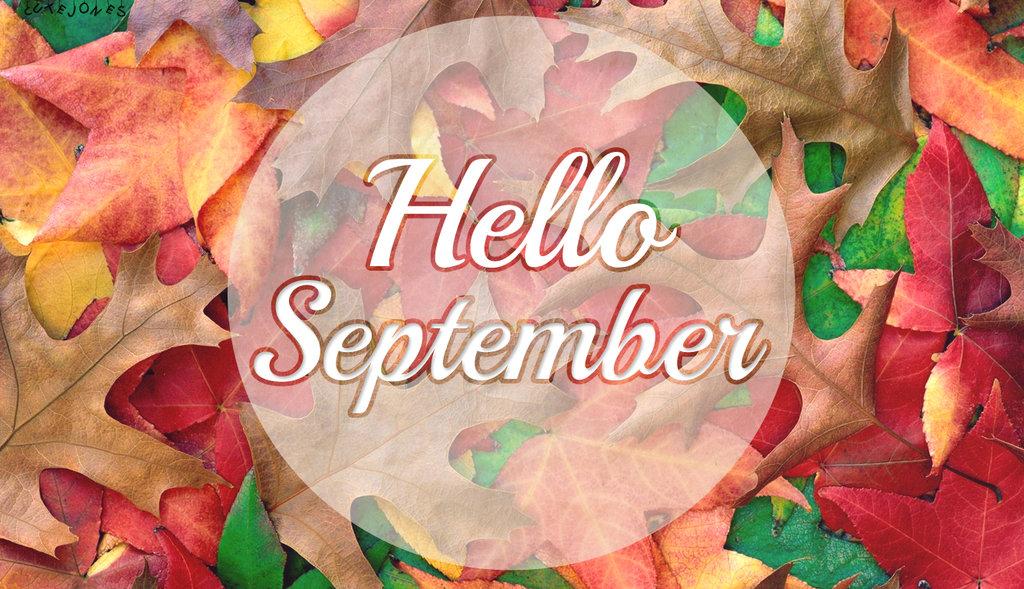 Free Download Hello September Wallpaper By Cutejones