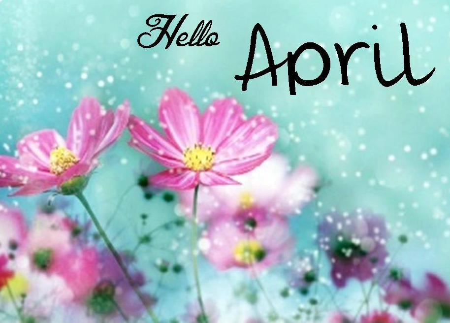 Hello April Images Hello april background via 914x656