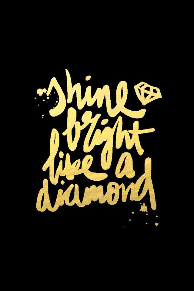 Bright like a Diamond iphone phone wallpaper background lock screen 640x960