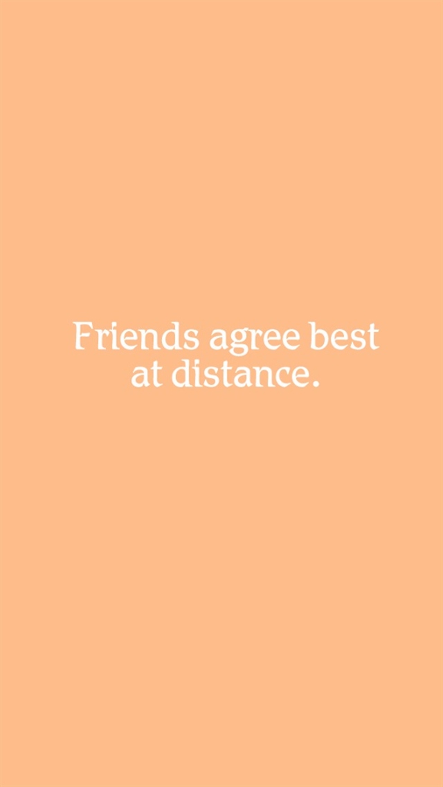 Friends agree best at distance iPhone 5 wallpapers | Top iPhone 5 ...