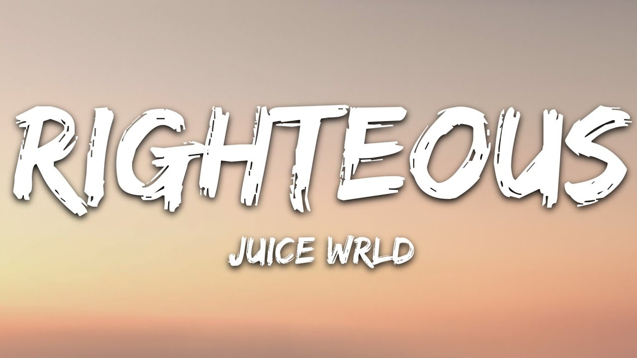 Juice Wrld   Righteous Lyrics 1280x720