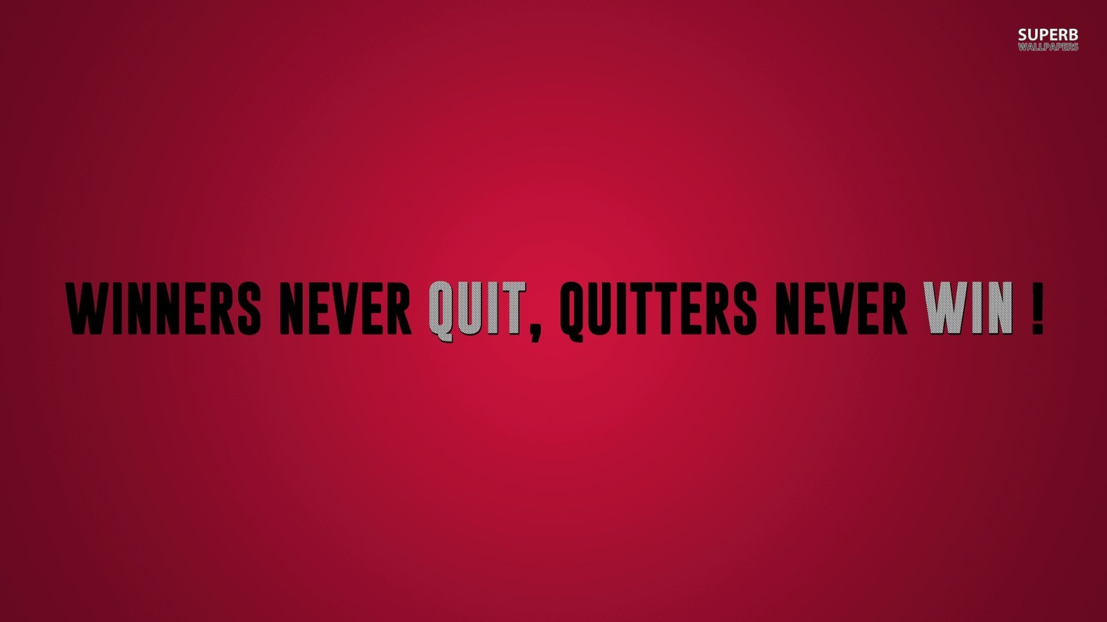 Winners Never Quit   Advice Wallpaper 38732784 1600x900
