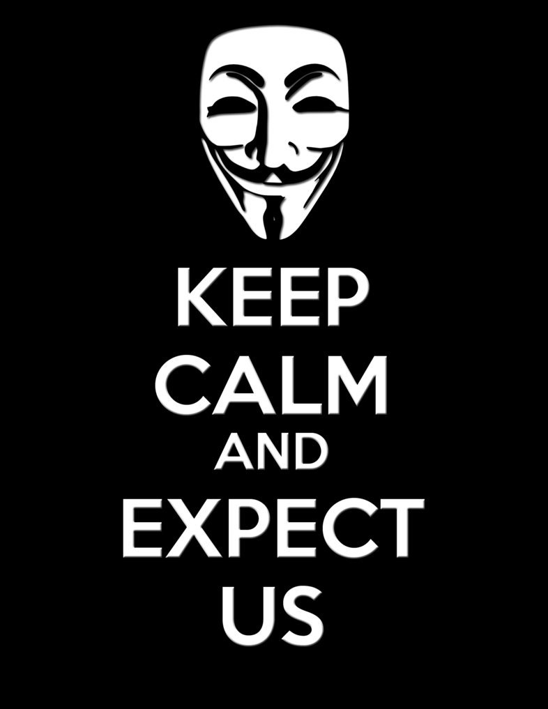 Keep Calm and Expect Us Anonymous 786x1017