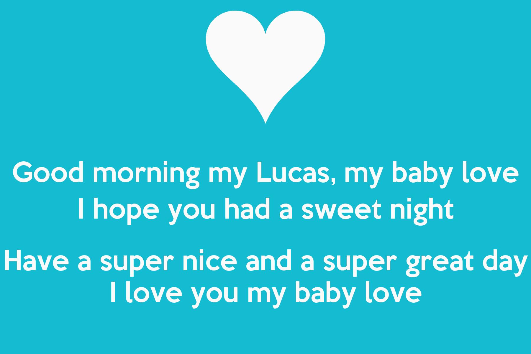 Love My Baby Wallpaper : Good Day My Love Wallpapers - WallpaperSafari