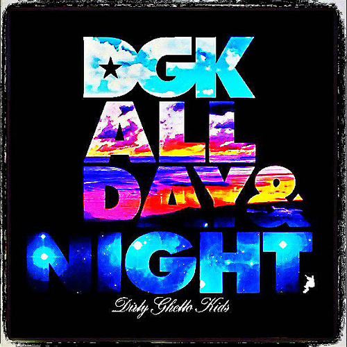 DGK ALL DAY and NIGHT Flickr   Photo Sharing 500x500