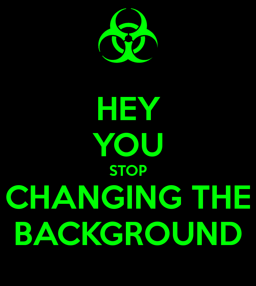 CHANGING THE BACKGROUND Poster assburger man sir thing hole Keep 850x950