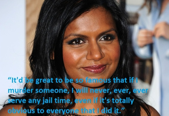 Mindy Kalings quotes famous and not much   Sualci Quotes 580x399