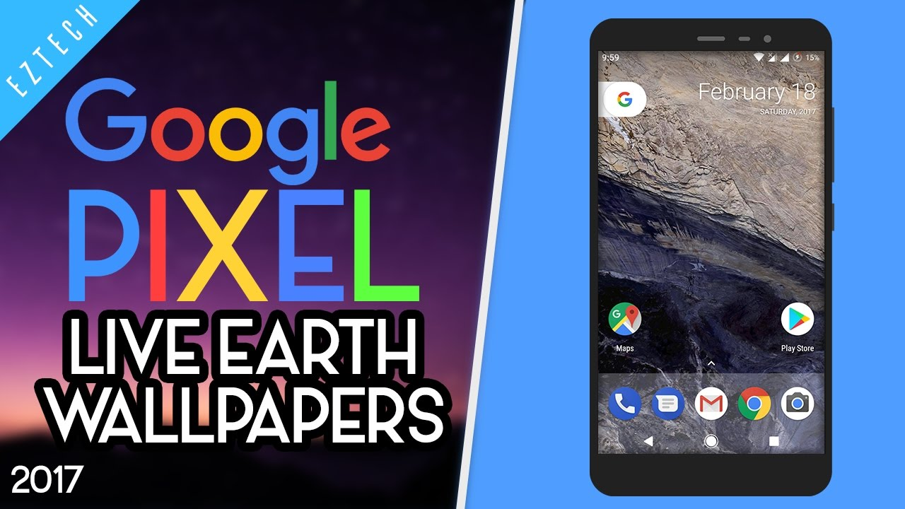 Free Download Google Pixel Live Earth Wallpapers On Any