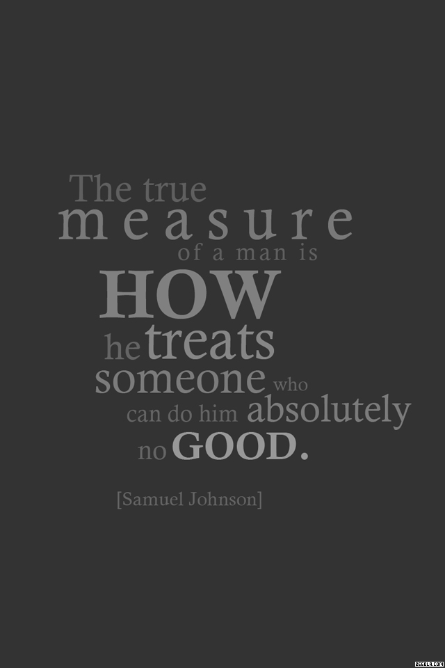 True Measure   Quote iPhone Wallpaper iPhone Wallpaper Gallery 640x960
