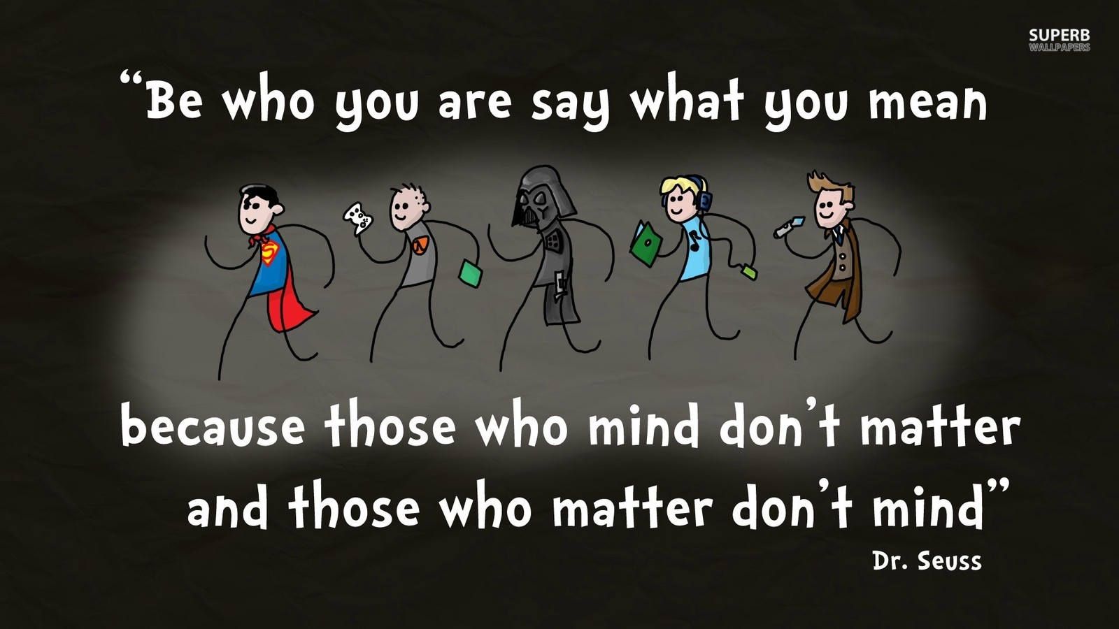 Those who mind dont matter   Advice Wallpaper 38730118 1600x900