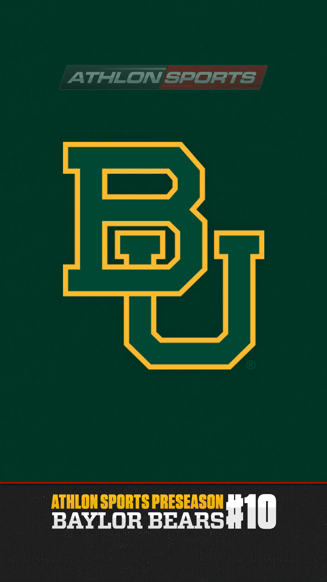 Download a Baylor wallpaper for your mobile device Android iPhone 1080x1920