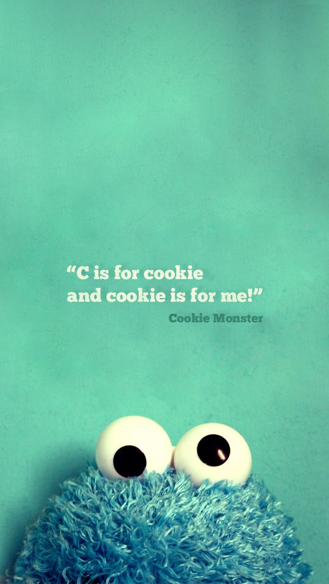 Cookie Monster   iPhone 5 wallpaper Vintage Quote mobile9 Click 640x1136