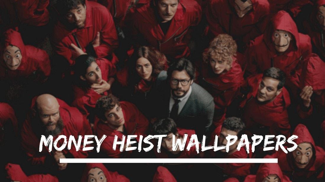 Money Heist Desktop Wallpaper   KoLPaPer   Awesome HD Wallpapers 1100x618