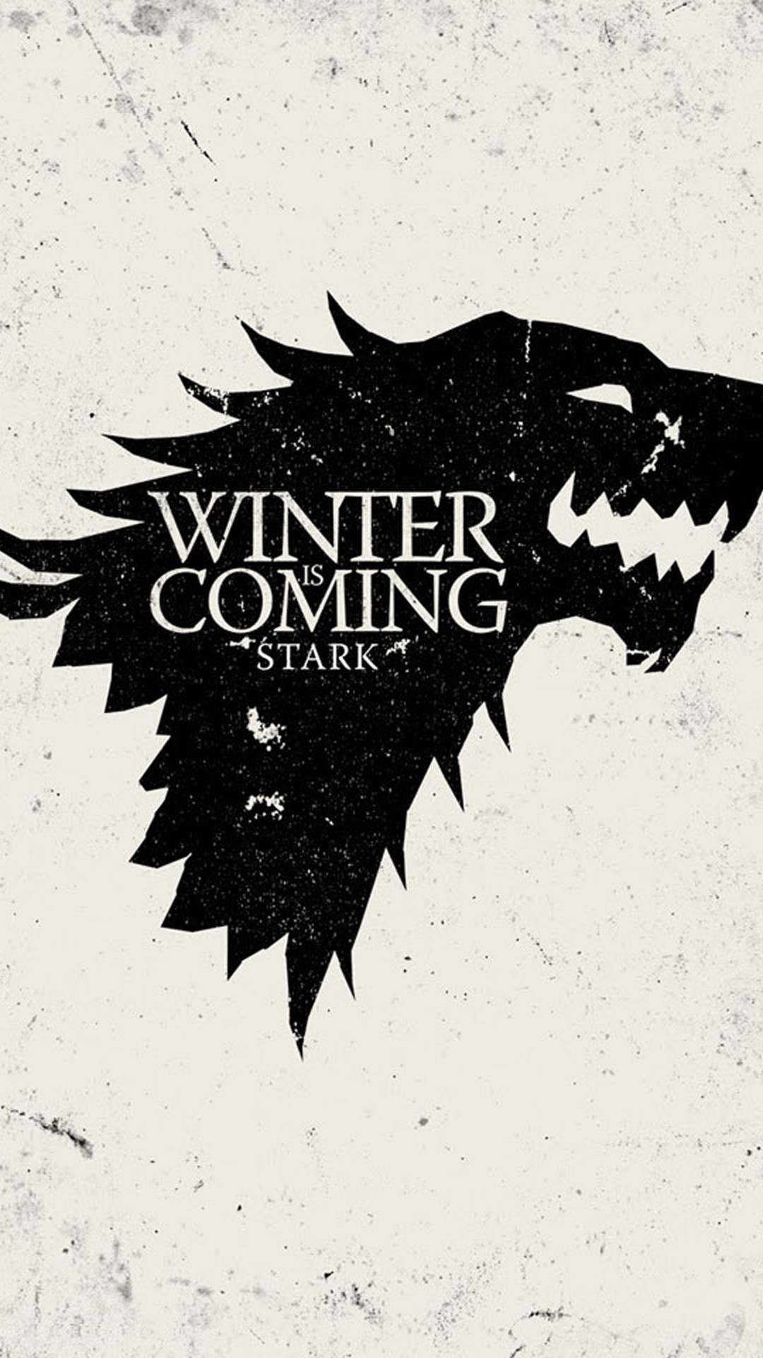 Winter is Coming Galaxy S4 Wallpapers 1080x1920