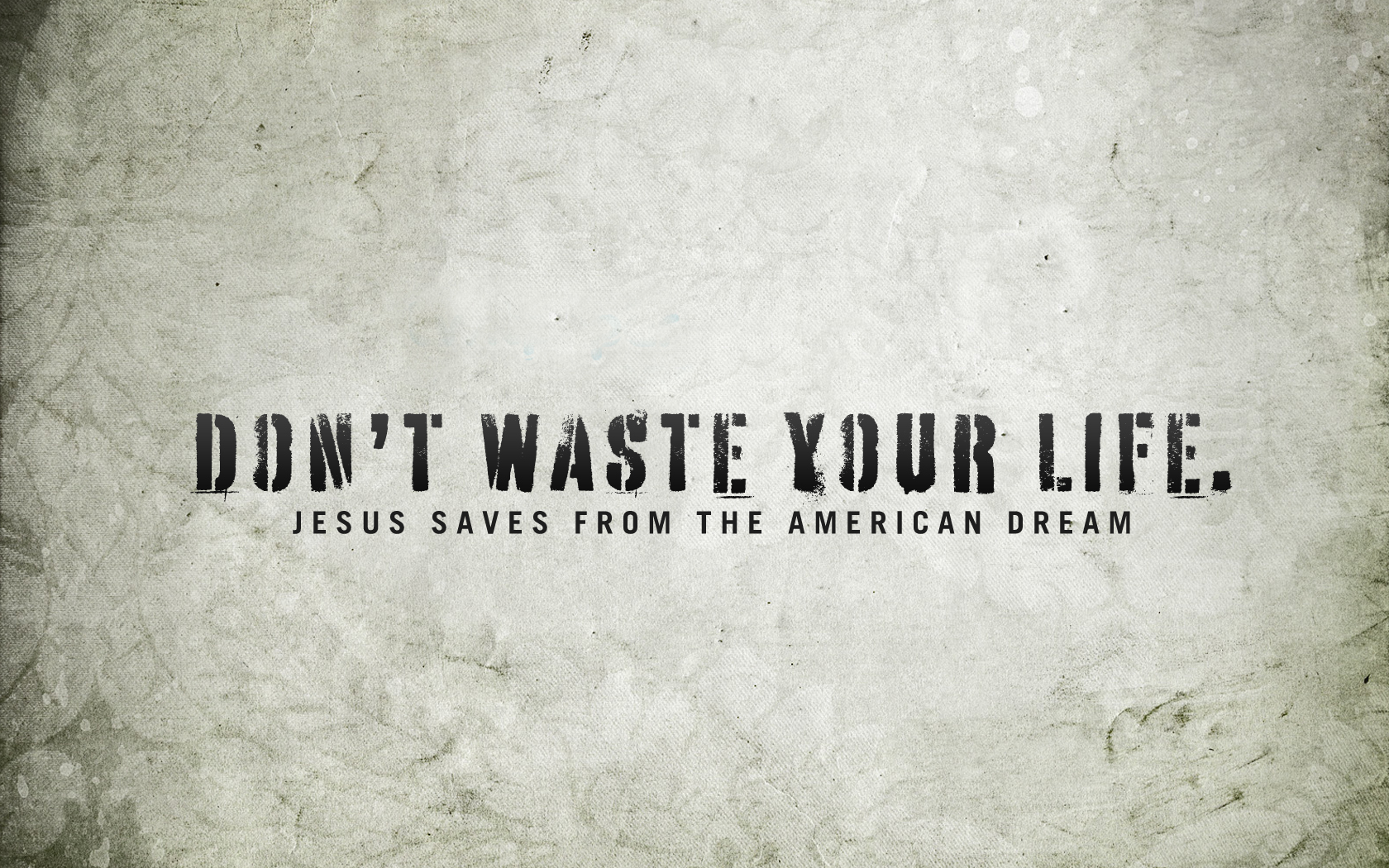 not waste your life Wallpaper   Christian Wallpapers and Backgrounds 1680x1050