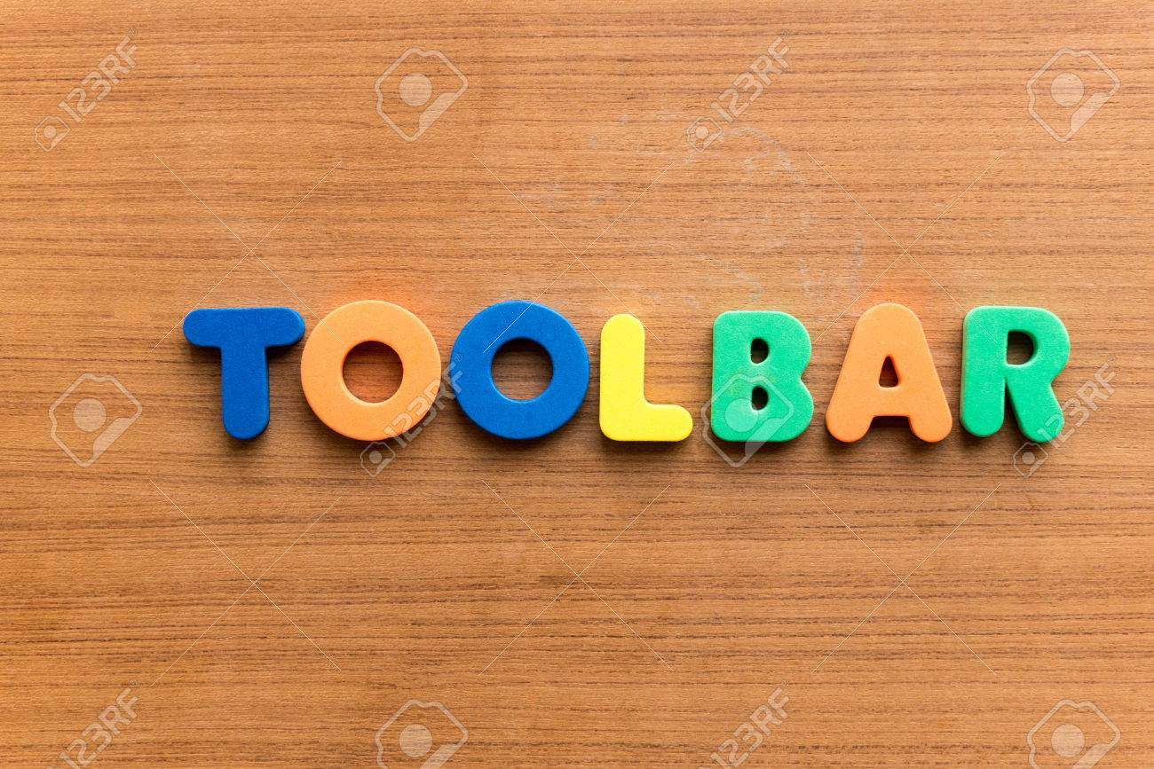 Toolbar Colorful Word On The Wooden Background Stock Photo 1300x867
