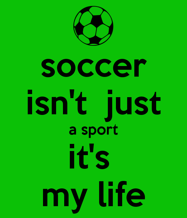 600x700px Soccer Is Life Wallpaper Wallpapersafari