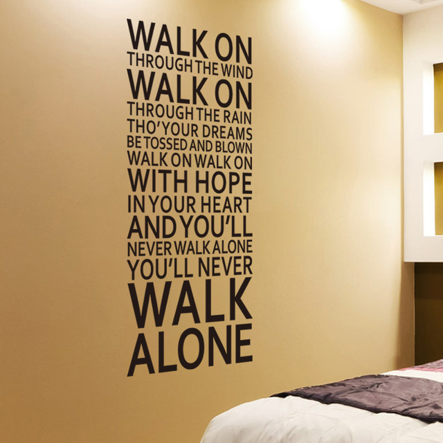 youll never walk alone inspirational quotes wall stickers 640x640