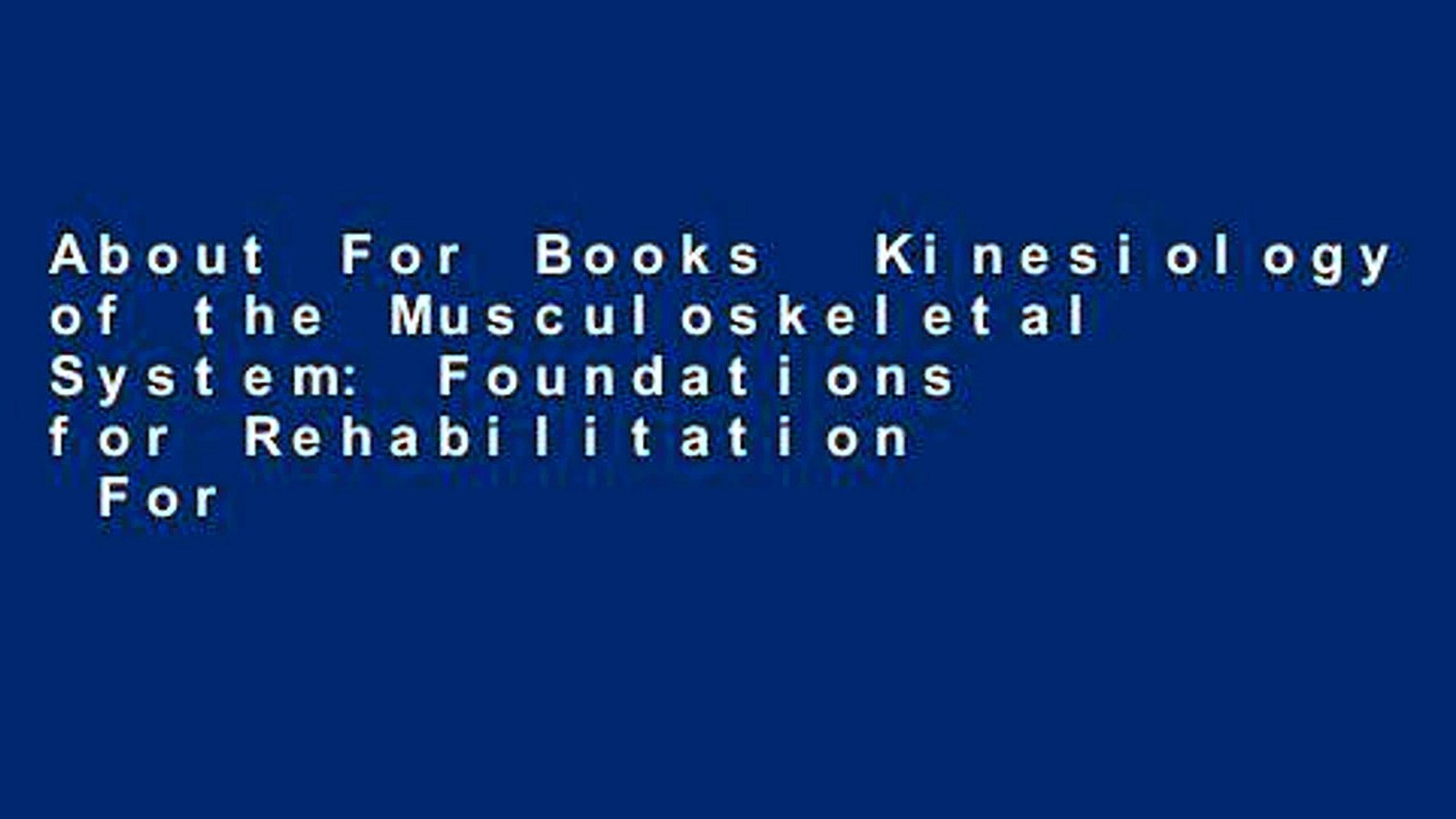 About For Books Kinesiology of the Musculoskeletal System 1920x1080