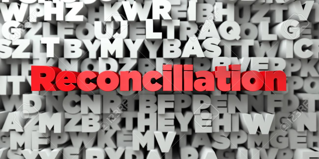 Reconciliation   Red Text On Typography Background   3D Rendered 1300x650