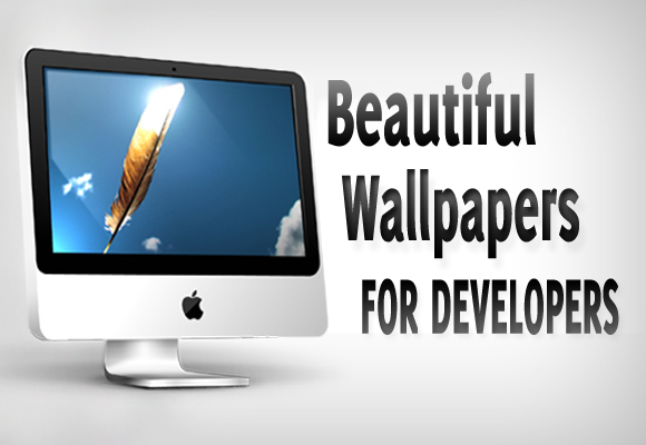 31 of the beautiful wallpapers that are suitable for web developers 580x400