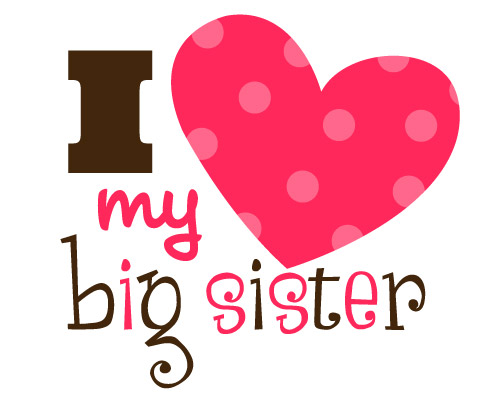 design i love my big sister 500x400