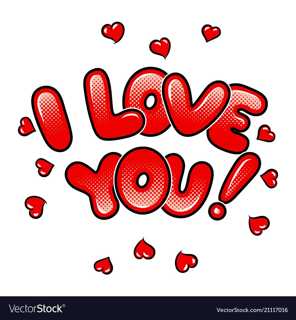 I love you words comic book pop art Royalty Vector 1000x1080