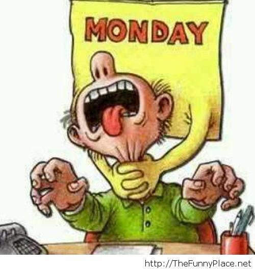 Funny Monday Wallpaper - WallpaperSafari