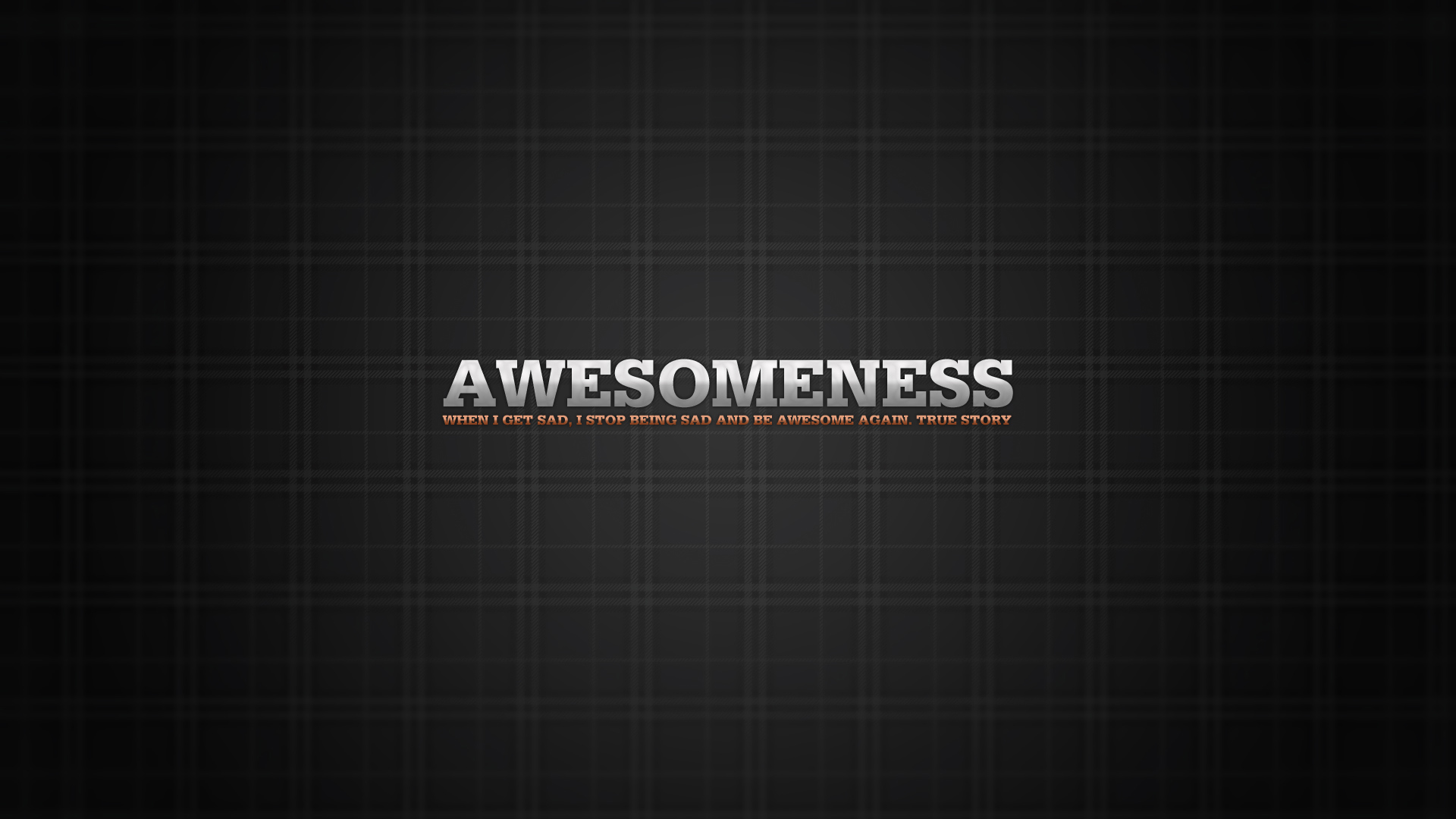 Awesomeness Full HD 1080p wallpaper funny quote true story 1920x1080