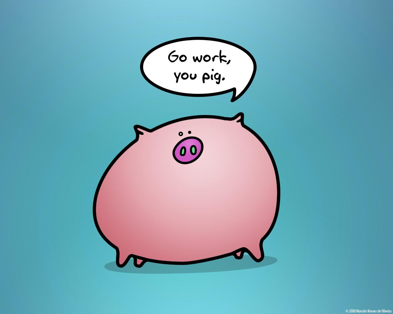 Work like a pig by KDEWolf 1280x1024