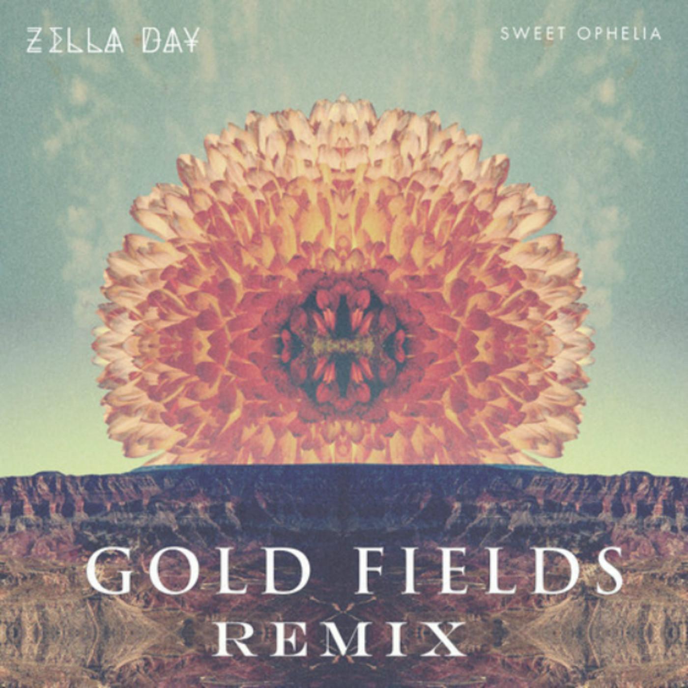 Zella Day   Sweet Ophelia Gold Fields Remix Complex 1400x1400