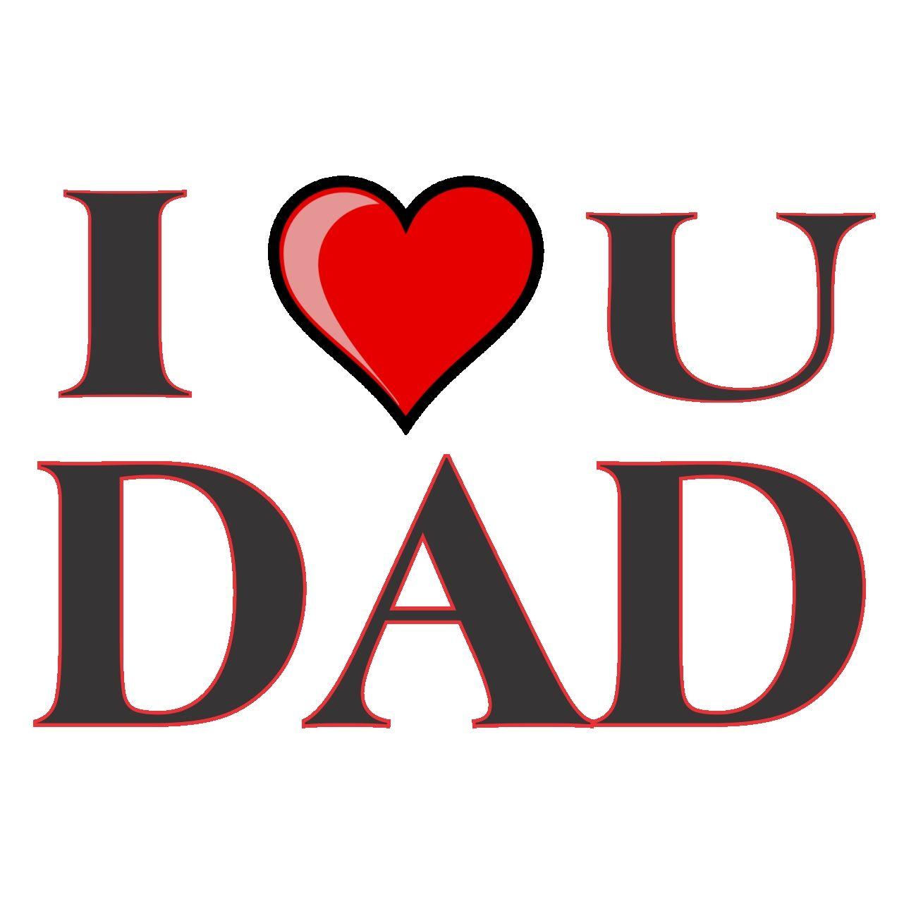 Wallpaper of love you dad   Wallpaper of love you dad 1282x1282