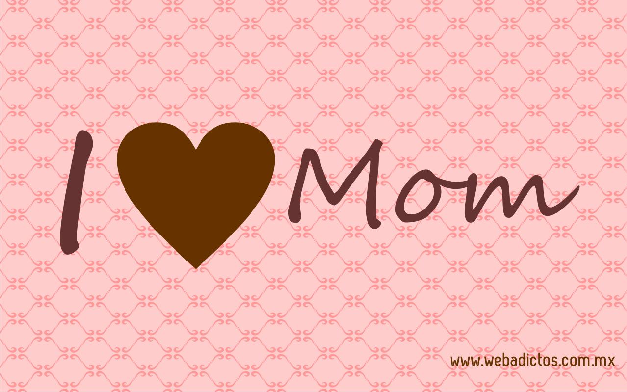 Love You Mom Hd Wallpaper : I Love Mom Wallpaper - WallpaperSafari