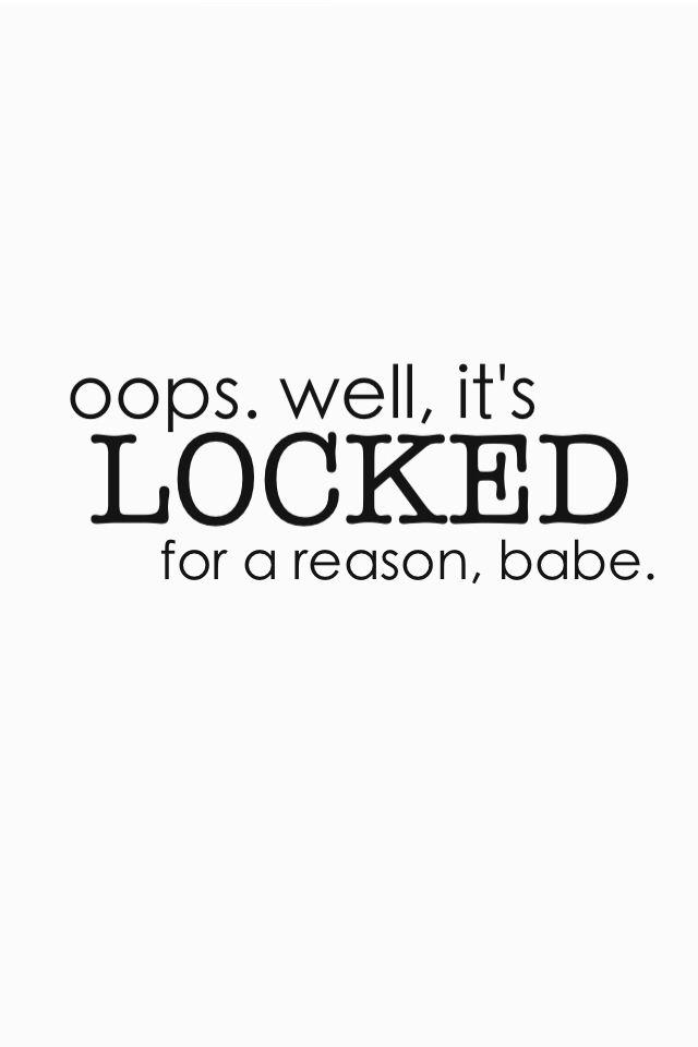 Witty sarcastic wallpaper lock screen Lock screen wallpaper 640x960
