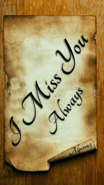 miss u always 360x640