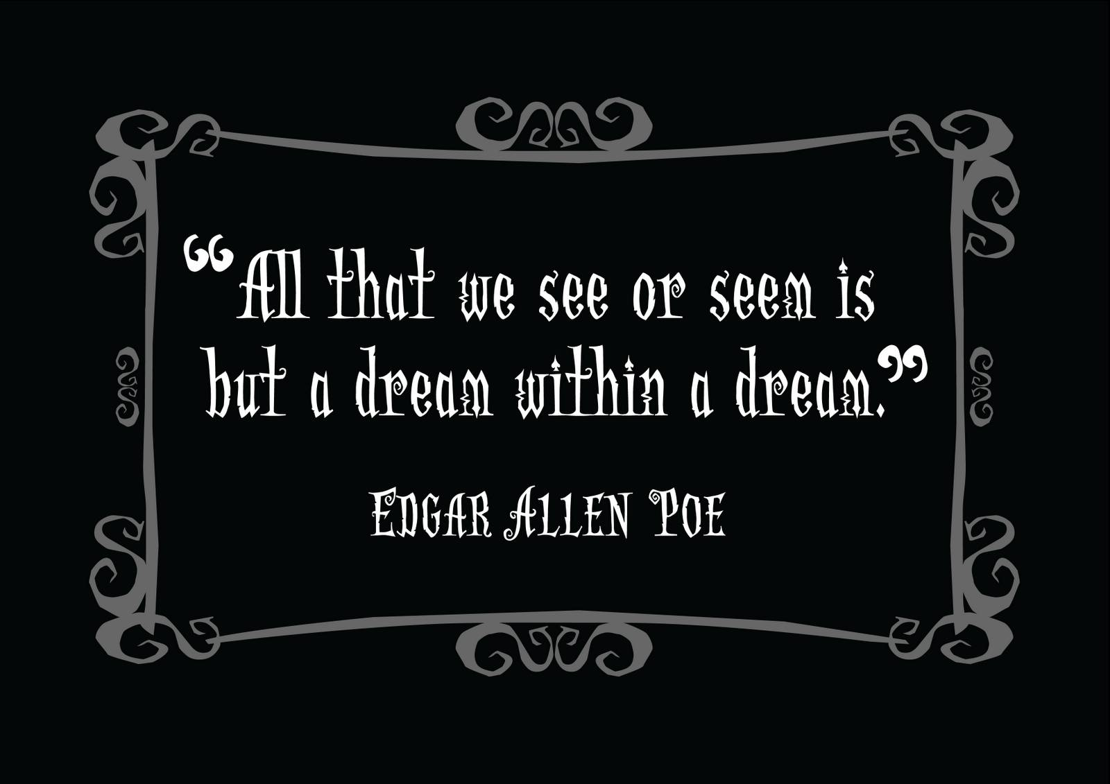 Edgar Allan Poe Quotes 2 A picture of Edgar Allan Poe along with a 1600x1131