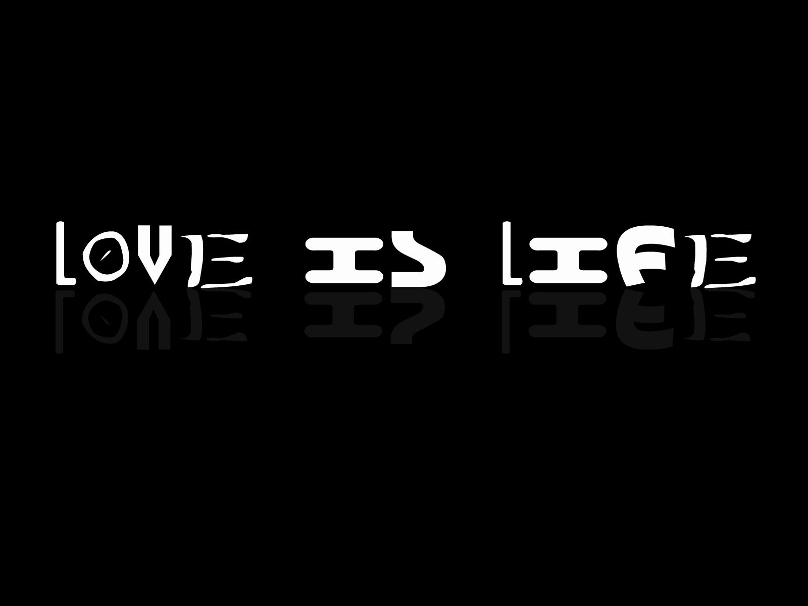love is life wallpaper 1600x1200