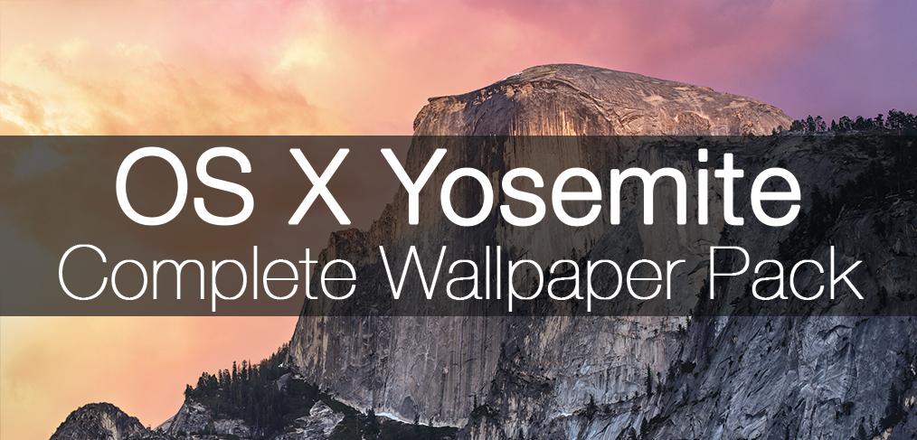 OS X Yosemite Complete Wallpaper Pack DMarakowskicom 1014x487