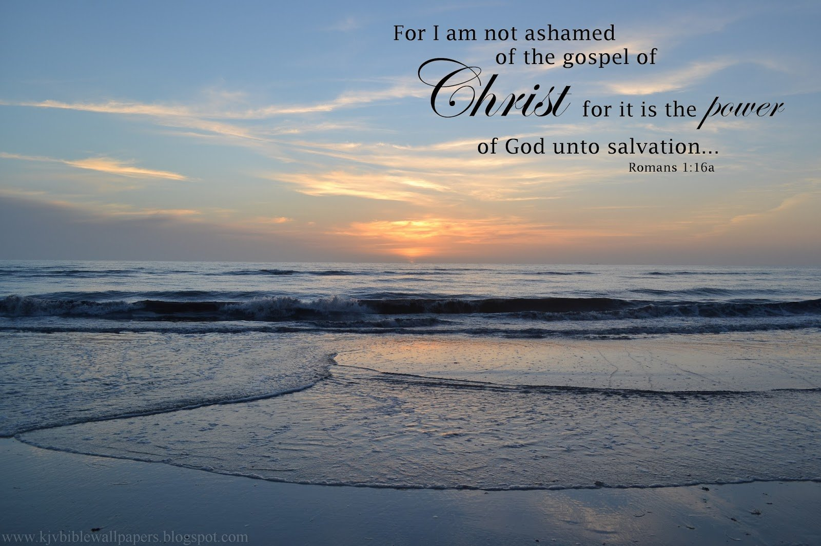 KJV Bible Wallpapers Not Ashamed   Romans 116 1600x1066