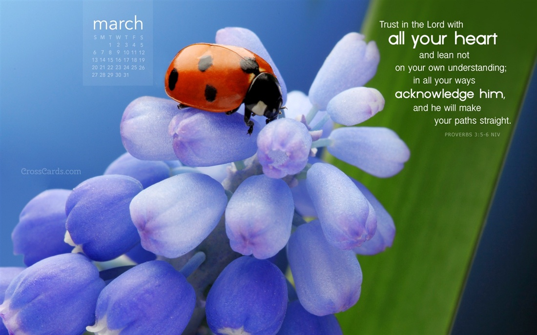March 2016   Trust in the Lord Desktop Calendar  March Wallpaper 1100x687